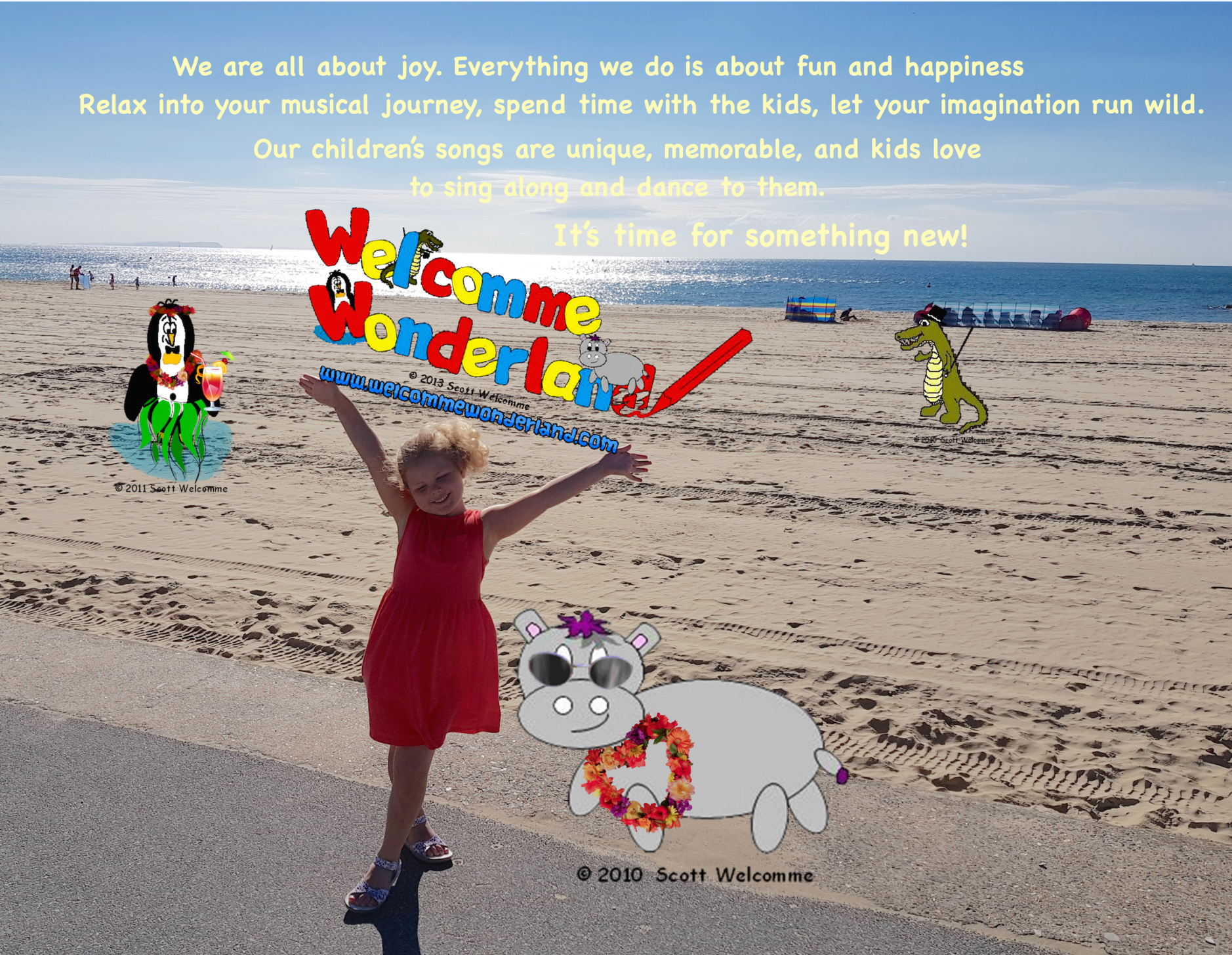 Picture showing the Welcomme Wonderland motto with cute characters from kids songs by Scott Welcomme- Harris the little grey hippo, Ajay the alligator and Clive the penguin